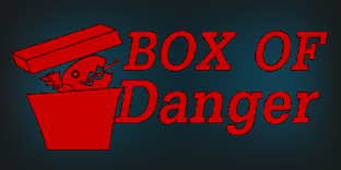 Box of Danger